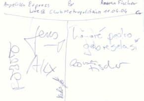 Angelika Express + Roman Fischer Autogramm - Live at Club Metropolitain - gruss C. !