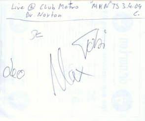 Dr.Norton Autogramm + Homeslice - Live at Club Metropolitain - gruss C. !